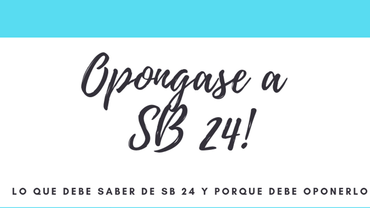 Opongase a SB 24 Banner